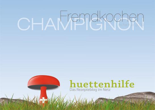 Fremdkochen Champignons Kochbuch