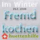 Fremdkochen Winter Dezember 2008